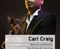 MIMM and Local Motive Present Carl Craig