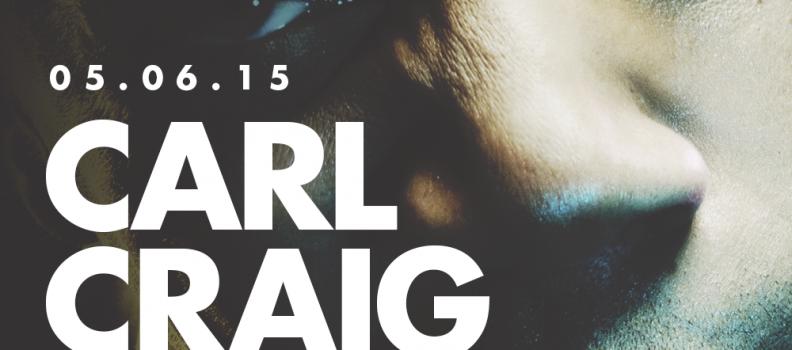 Carl Craig at Rritmo w/ Daniel Kyo – June 5, 2015